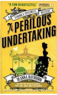 A Perilous Undertaking A Veronica Speedwell Mystery Full Text D Raybourn