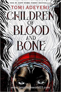 Children of Blood and Bone رمان انگلیسی