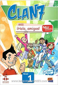 (Clan 7 con Hola Amigos Student Book Level 1 (Spanish Edition