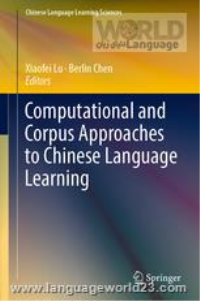 Computational and Corpus Approaches to Chinese Language Learning کتاب زبان