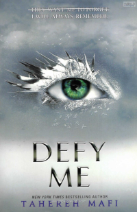 Defy Me Full Text Tahereh Mafi رمان انگلیسی