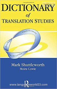 Dictionery of Translation Studies M Shuttleworth
