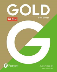 Levels for Series B2 Upper Intermediate British English Gold First (New 2018 Edition) Coursebook