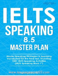 IELTS Speaking 8 5 Master Plan