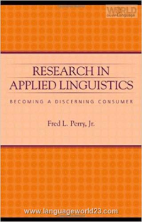 Research in Applied Linguistics Becoming a Discerning Consumer کتاب زبان