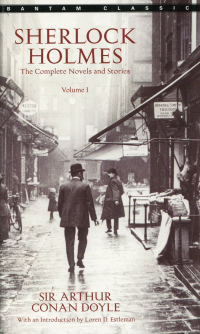 Sherlock Holmes-The Complete Novels and Stories Volume I & II-Full Text