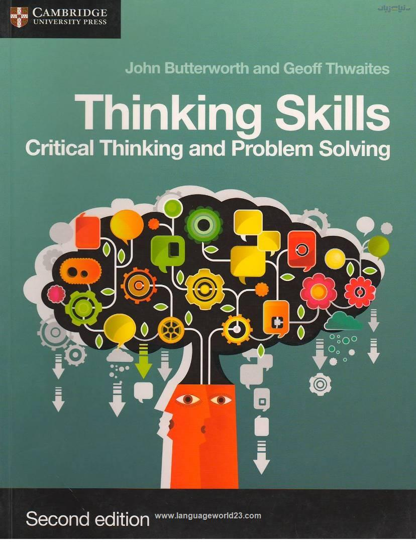 Thinking Skills Critical Thinking and Problem Solving