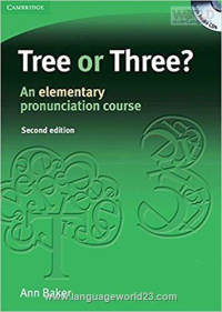 Tree or Three An Elementary Pronunciation Course second edition
